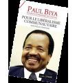Paul Biya pour le libéralisme communautaire